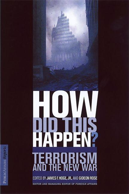 How Did This Happen? Terrorism and the New War als Taschenbuch