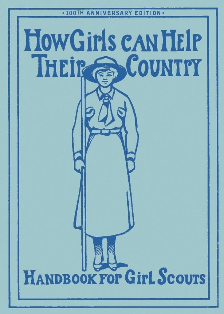 How Girls Can Help Their Country: The Original Girl Scout Handbook als Taschenbuch