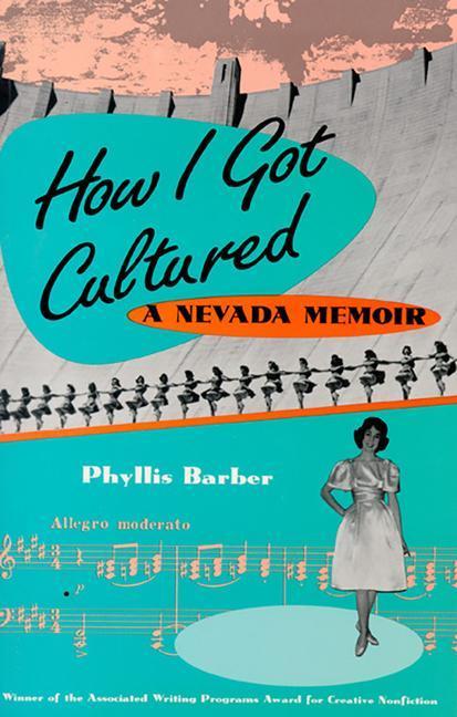 How I Got Cultured: A Nevada Memoir als Taschenbuch
