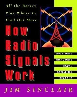 How Radio Signals Work als Taschenbuch