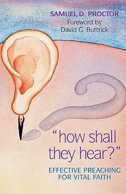 How Shall They Hear?: Effective Preaching for Vital Faith als Taschenbuch