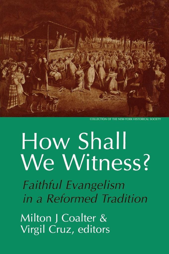 How Shall We Witness? als Taschenbuch
