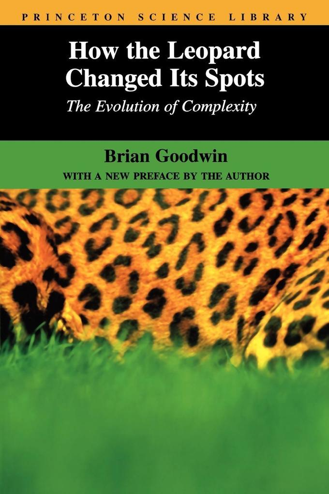 How the Leopard Changed Its Spots: The Evolution of Complexity als Taschenbuch