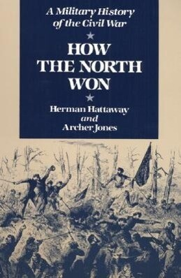 How the North Won als Taschenbuch
