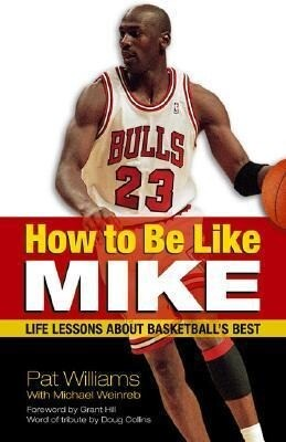 How to Be Like Mike: Life Lessons about Basketball's Best als Taschenbuch