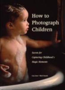 How to Photograph Children als Taschenbuch