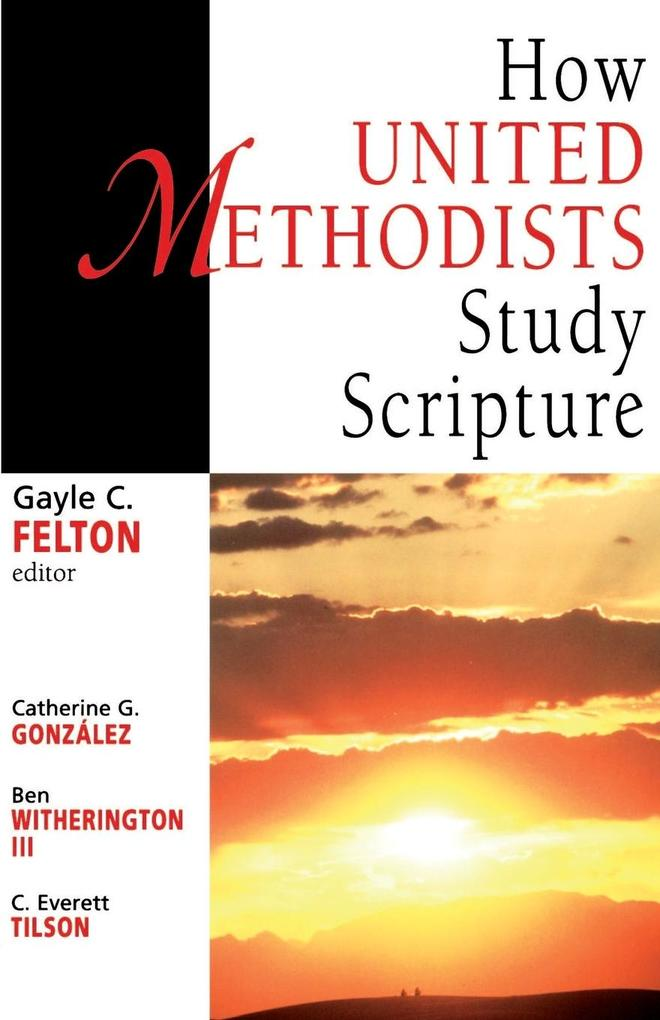 How United Methodists Study Scripture als Taschenbuch