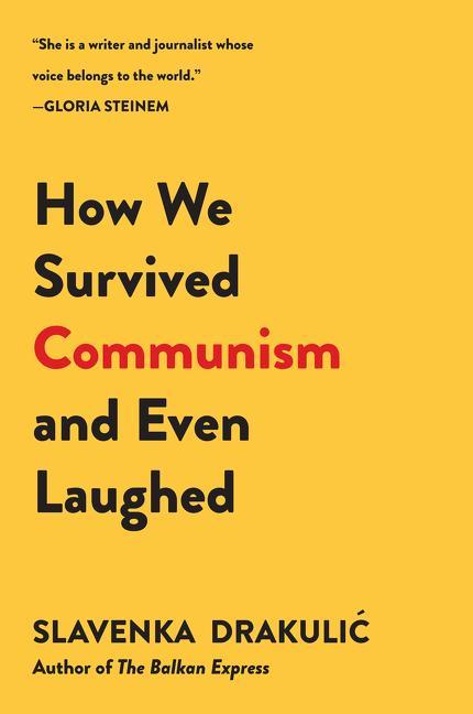 How We Survived Communism & Even Laughed als Taschenbuch