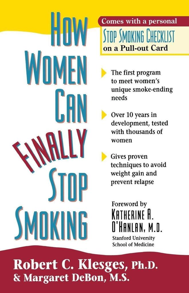 How Women Can Finally Stop Smoking als Taschenbuch