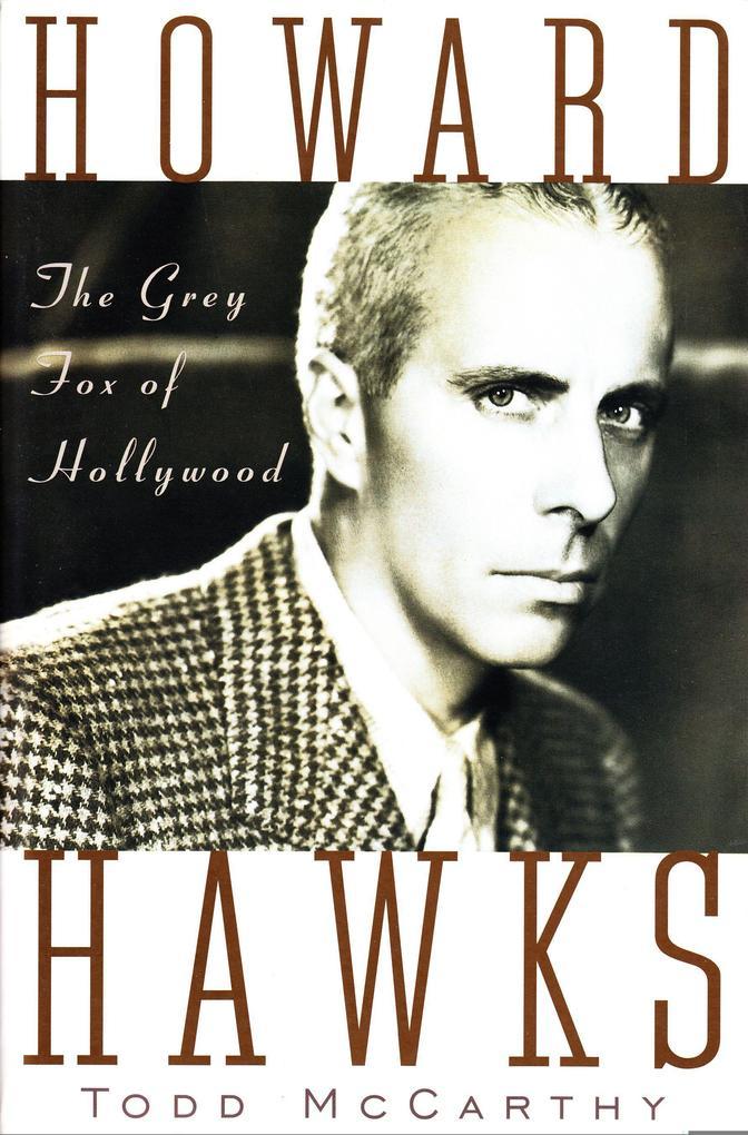 Howard Hawks: The Grey Fox of Hollywood als Taschenbuch