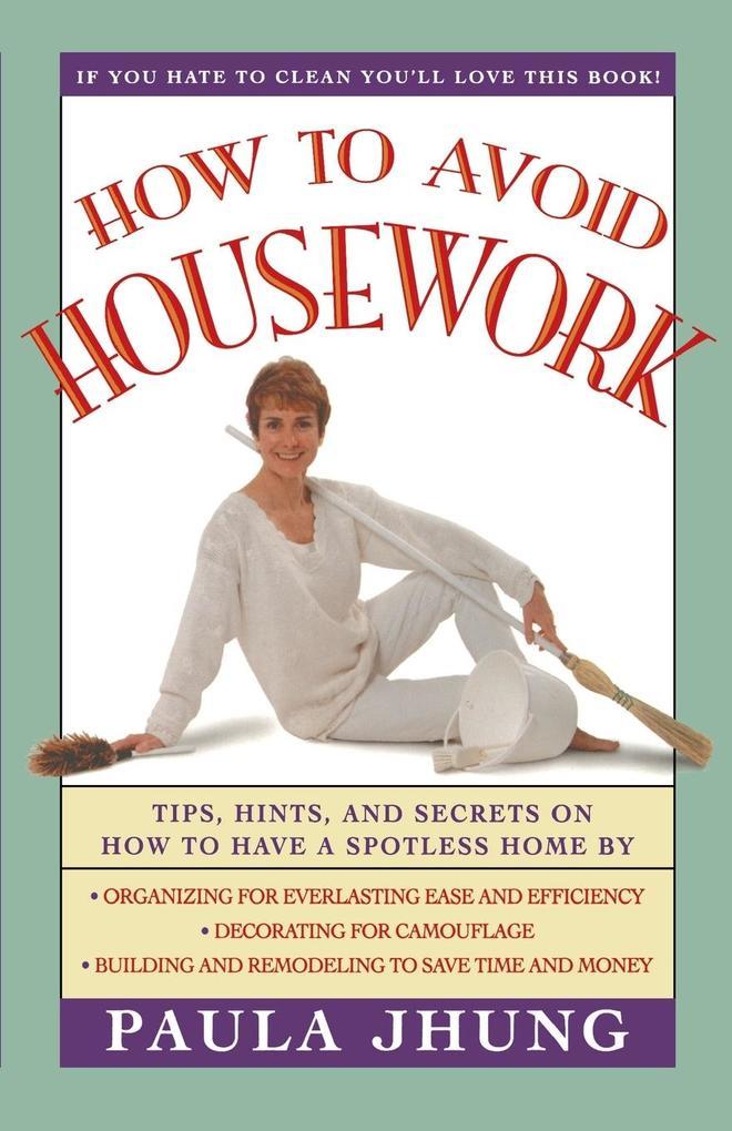 How to Avoid Housework als Taschenbuch