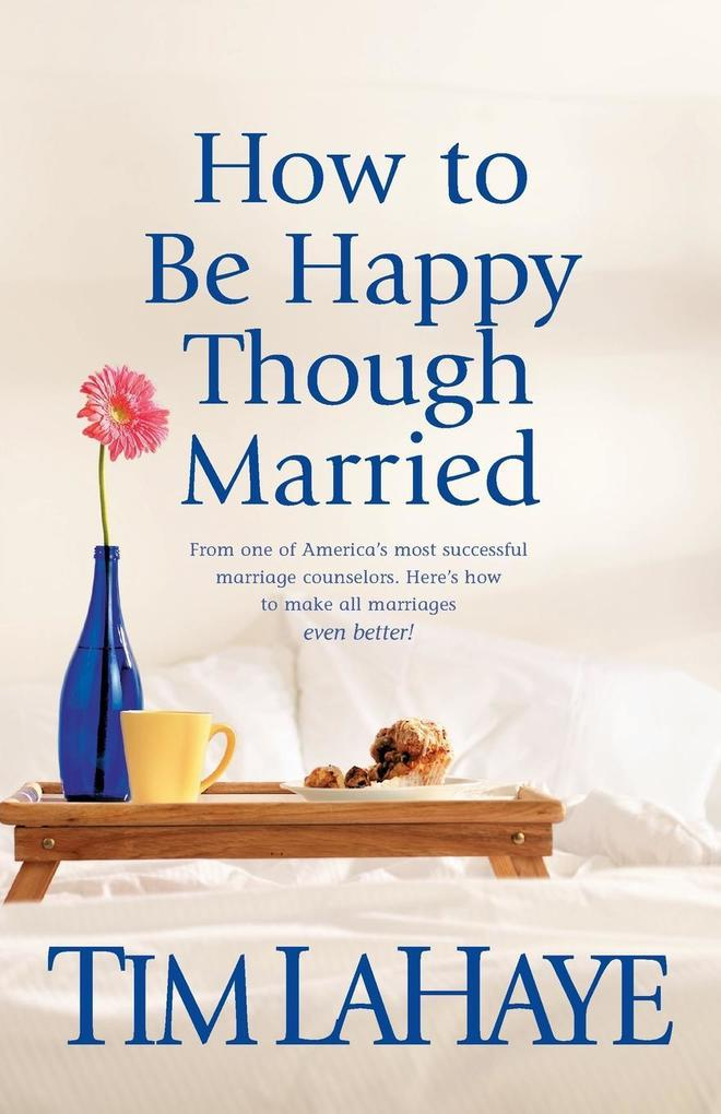 How to Be Happy Though Married als Taschenbuch