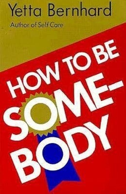 How to Be Somebody als Taschenbuch