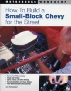 How to Build a Small Block Chevy for the Street als Taschenbuch