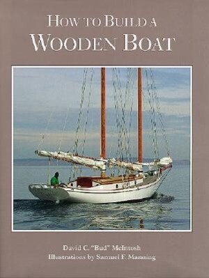How to Build a Wooden Boat als Buch