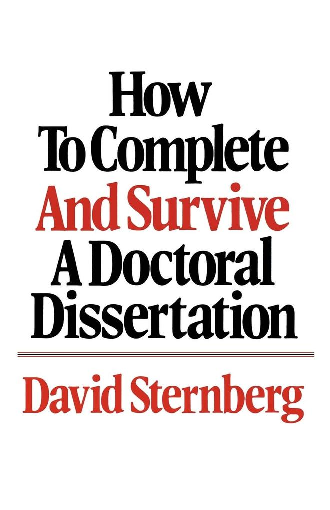 How to Complete and Survive a Doctoral Dissertation als Taschenbuch