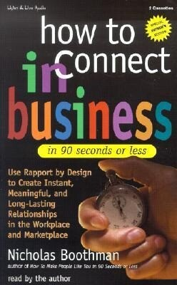 How to Connect in Business in 90 Seconds or Less als Hörbuch