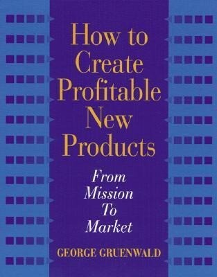 How to Create Profitable New Products als Buch