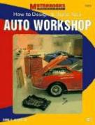 How to Design & Build Your Auto Workshop als Taschenbuch
