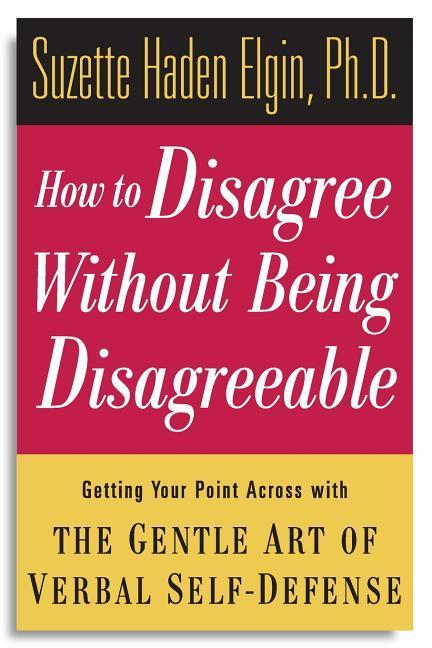 How to Disagree Without Being Disagreeable als Taschenbuch