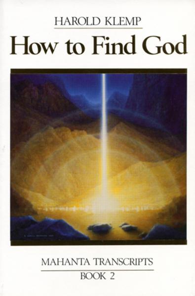 How to Find God: Mahanta Transcripts, Book II als Taschenbuch