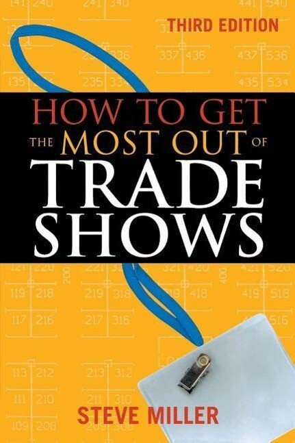 How to Get the Most Out of Trade Shows als Taschenbuch