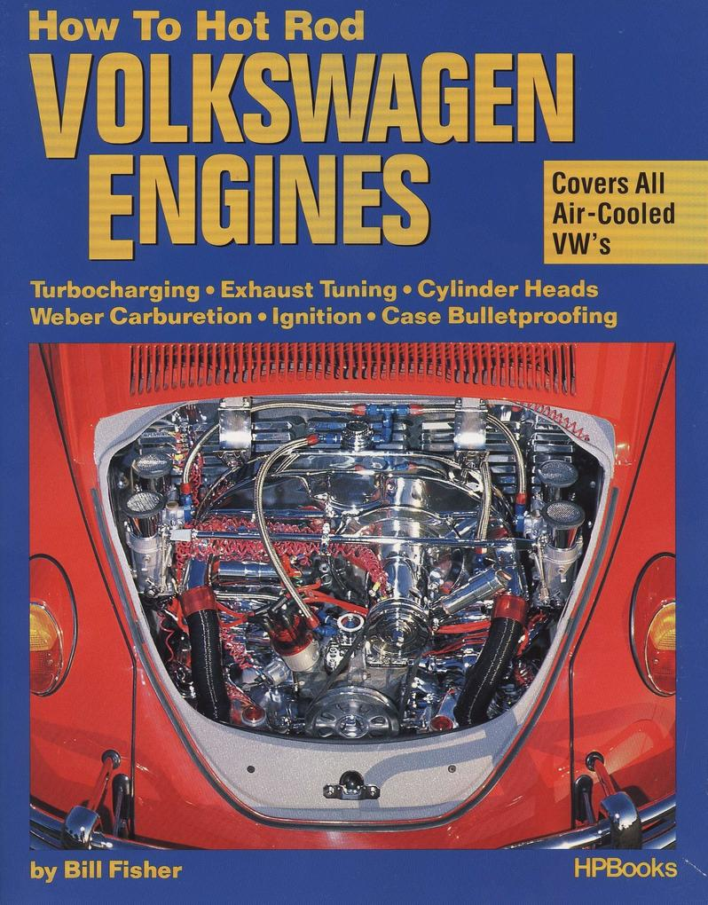 How To Hot Rod Volkswagen Engines als Taschenbuch