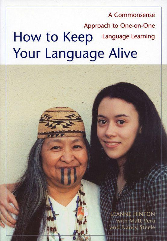 How to Keep Your Language Alive: A Commonsense Approach to One-On-One Language Learning als Taschenbuch