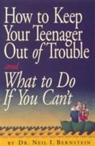 How to Keep Your Teenager Out of Trouble and What to Do If You Can't als Taschenbuch