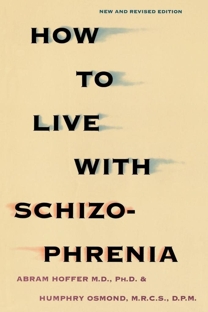 How to Live with Schizophrenia als Buch