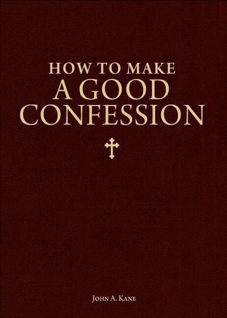 How to Make a Good Confession: A Pocket Guide to Reconciliation with God als Taschenbuch