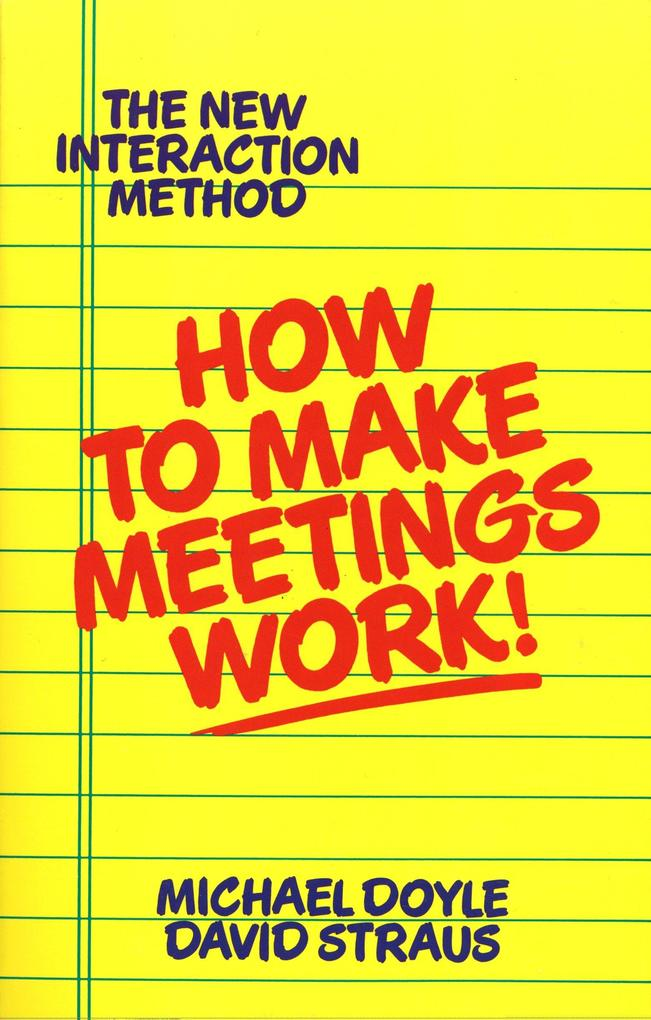 How to Make Meetings Work! als Taschenbuch