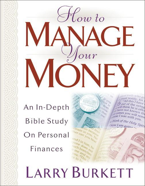 How to Manage Your Money: An In-Depth Bible Study on Personal Finances als Taschenbuch