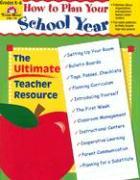 How to Plan Your School Year: Grades K-6 als Taschenbuch