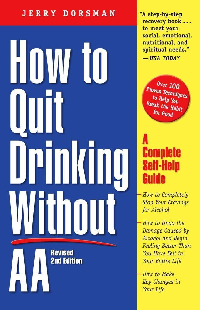 How to Quit Drinking Without AA, Revised 2nd Edition: A Complete Self-Help Guide als Taschenbuch