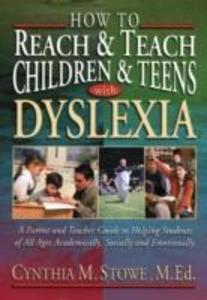 How To Reach and Teach Children and Teens with Dyslexia als Buch