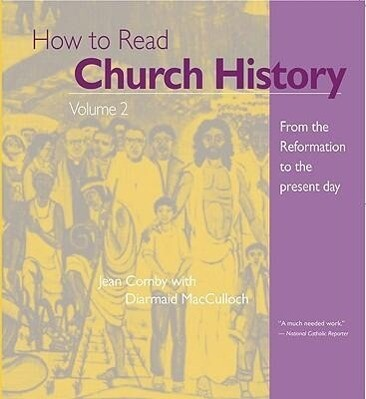 How to Read Church History: From the Reformation to the Present Day als Taschenbuch