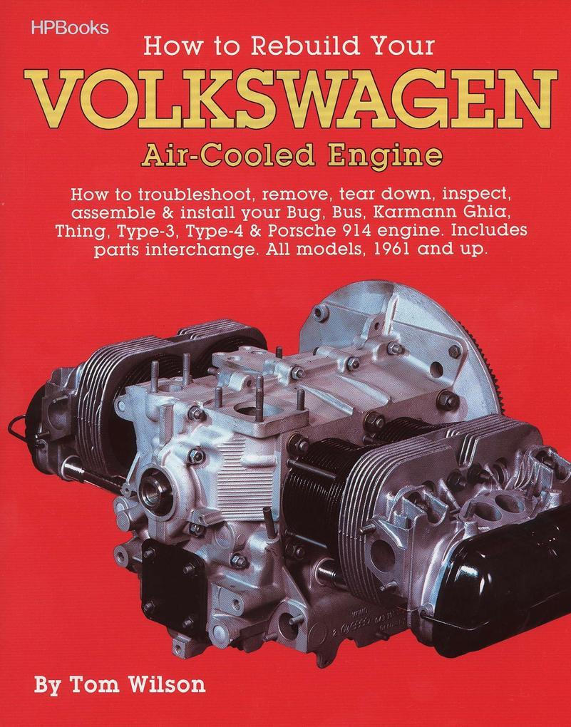 Rebuild Aircooled VW Engines Hp255 als Taschenbuch