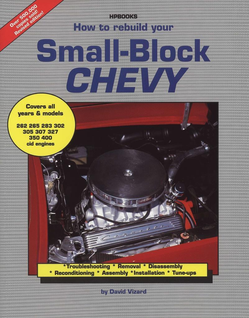 How to Rebuild Small Block Chevy als Taschenbuch