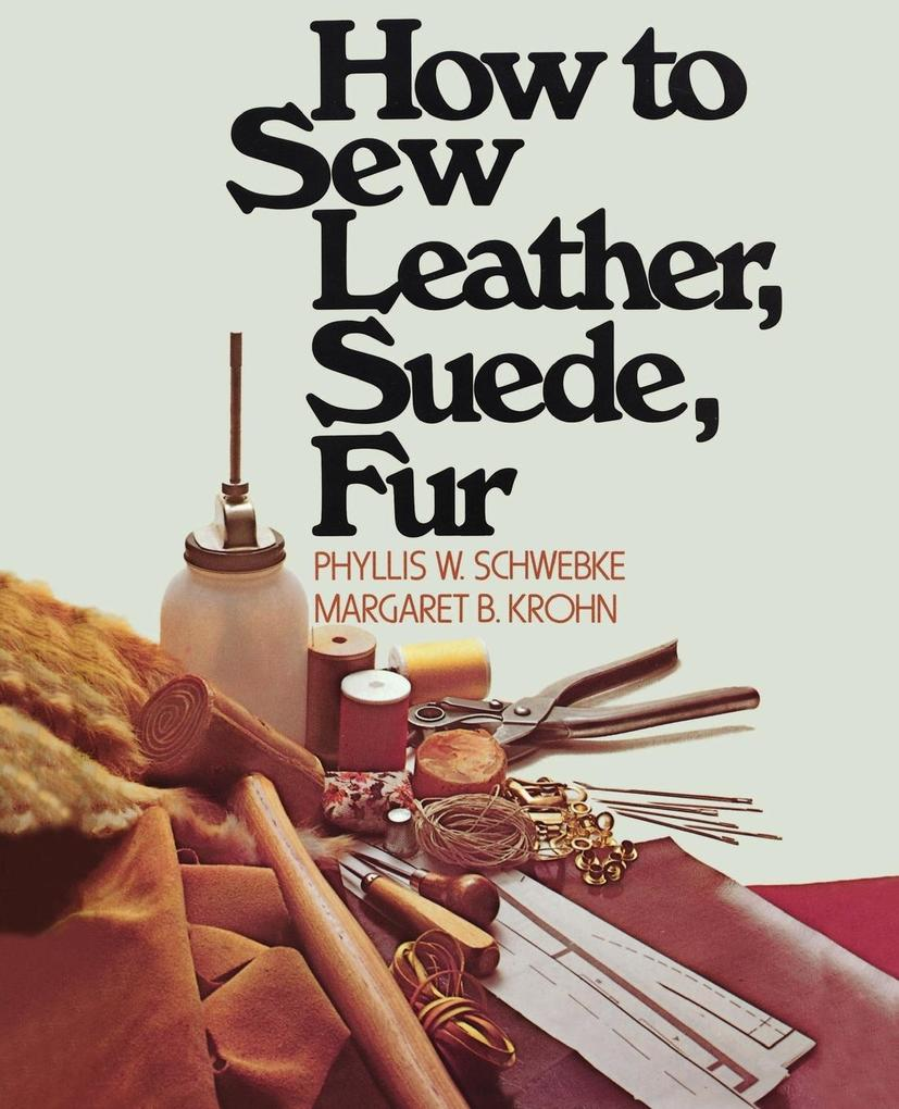 How to Sew Leather, Suede, Fur als Buch