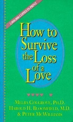 How to Survive the Loss of a Love als Taschenbuch