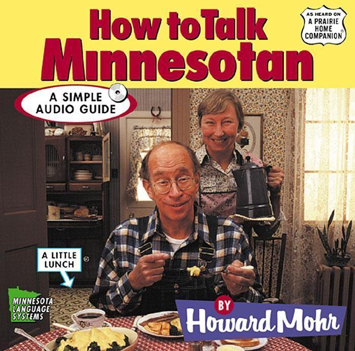 How to Talk Minnesotan als Hörbuch