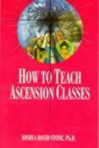 How to Teach Ascension Classes als Taschenbuch