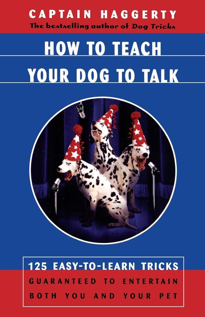 How to Teach Your Dog to Talk als Taschenbuch