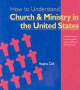 How to Understand Church & Ministry in the U.S. als Taschenbuch