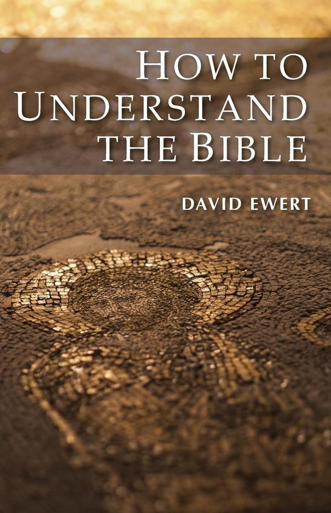 How to Understand the Bible als Taschenbuch