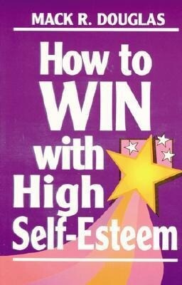 How to Win with High Self-Esteem als Taschenbuch