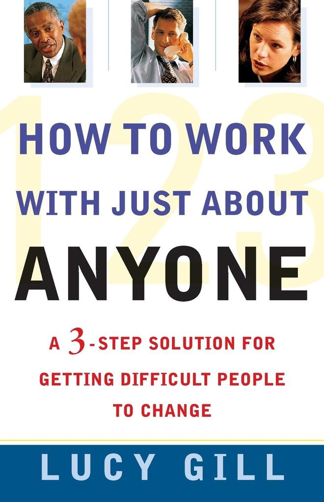 How to Work with Just about Anyone als Taschenbuch