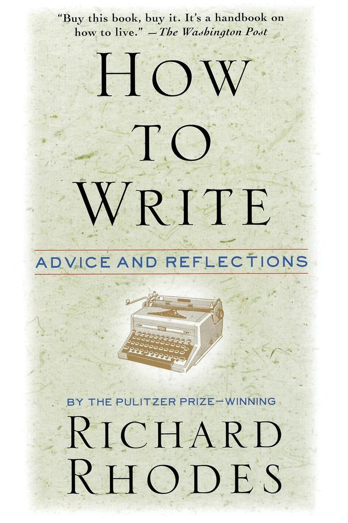 How to Write: Advice and Reflections als Taschenbuch