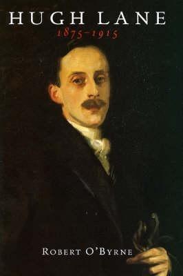 Hugh Lane, 1875-1915 als Buch
